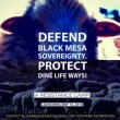 Defend Black Mesa Sovereignty. Protect Dine Ways of Life May 14th 2018